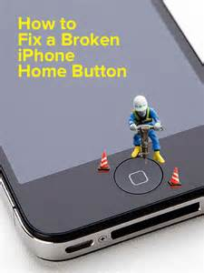 iphone home button not working how to fix a broken iphone home button