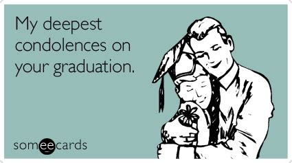 ecards difficult hard time funny ecard sympathy ecard suffering from post graduation depression 3 tips to get