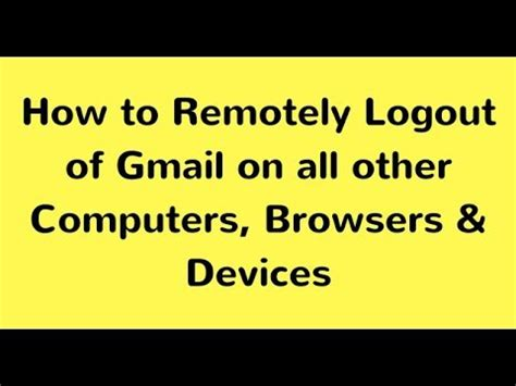 gmail logout mobile gmail sign out how to logout gmail account on all