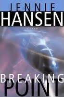 breaking point novels books breaking point by jennie hansen reviews discussion