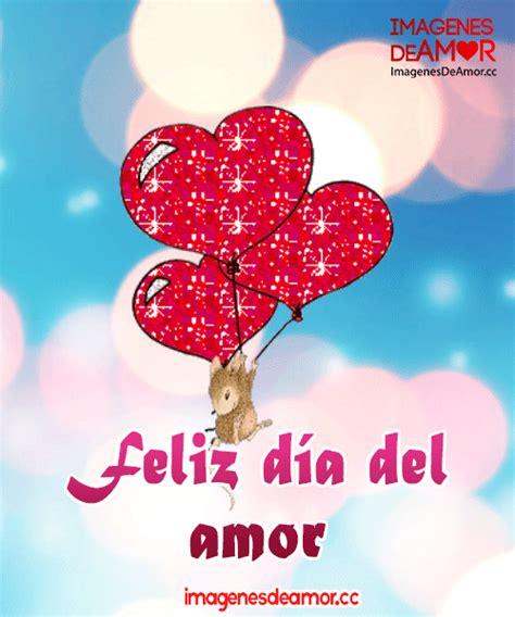 imagenes amor feliz dia feliz dia del amor y la amistad club de levyrroni