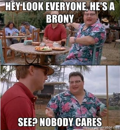 Meme Nobody Cares - see nobody cares know your meme