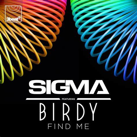 testo e traduzione and find me sigma feat birdy con testo e traduzione m b