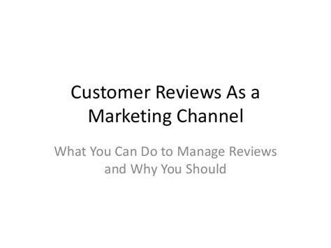 should you display customer reviews customer reviews as a marketing channel