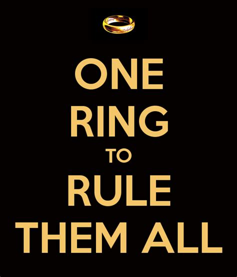 one rule one ring to rule them all poster rahrah keep calm o matic