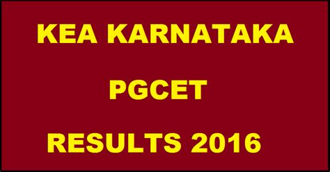 Pg Results 2016 Mba Mca Me by Karnataka Pgcet Result 2016 Out Kea Pgcet Rank Card Cut