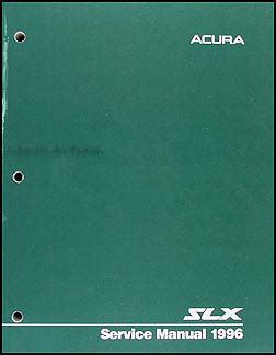 auto repair manual online 1996 acura slx electronic toll collection 1996 acura slx repair shop manual original