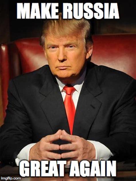 Trump Russia Memes - serious trump imgflip