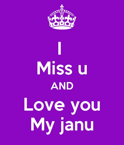 images of love janu miss u and love you my janu poster rohit keep calm o matic