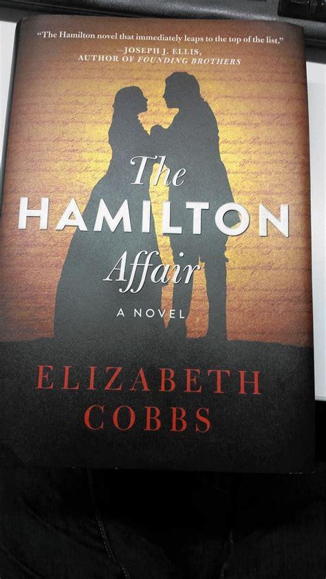 the hamilton affair a novel hamilton affair romp through history hrbooks review