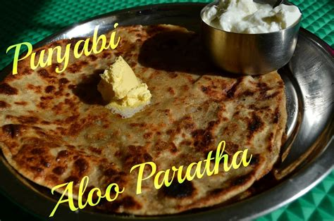 best punjabi food aloo paratha punjabi traditional food potato stuffed