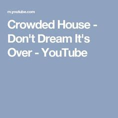 Crowded House Don T It S by 1000 Ideas About Crowded House On Jimmy