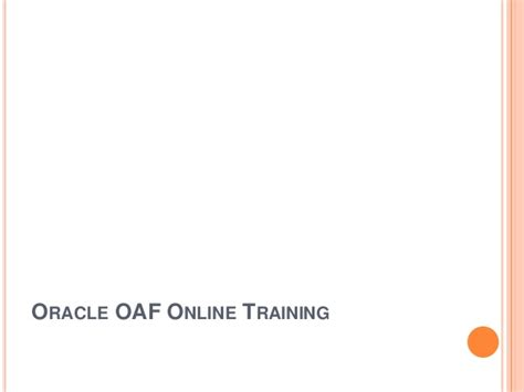 oracle tutorial for experts oracle oaf online training by top realtime experts