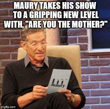 Maury Lie Detector Meme Generator - maury lie detector meme imgflip