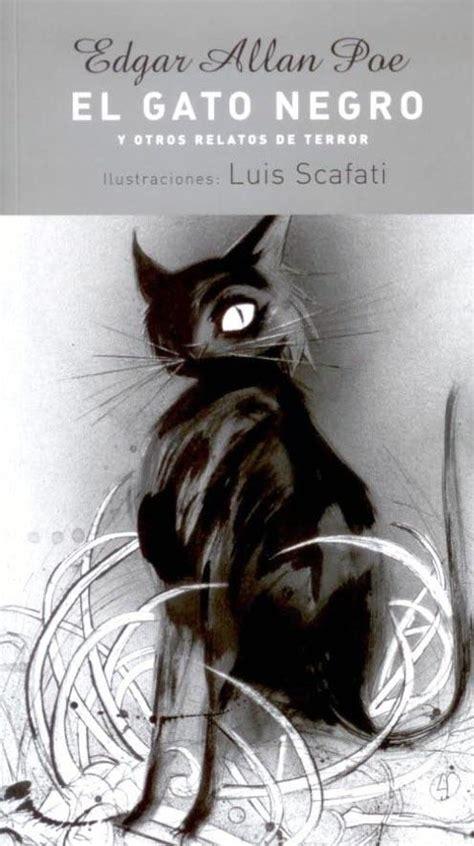 el gato negro y 8466655719 el gato negro y otros cuentos edgar alan poe del neoclasicismo al romanticismo