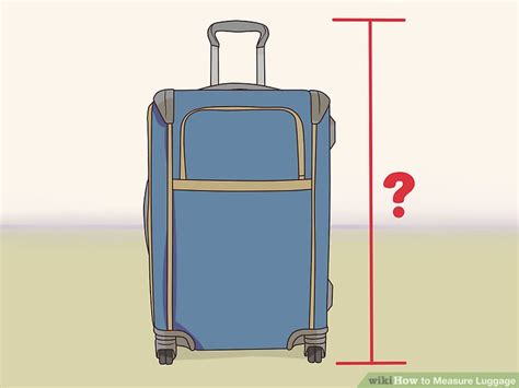 cabin baggage measurements how to measure luggage 10 steps with pictures wikihow