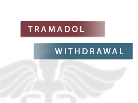 Detox Tramadol Symptoms by Tramadol Withdrawal Prescription Abuse And Addiction