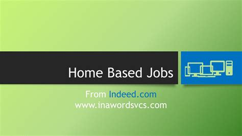 home based transition using home based jobs in a word business services