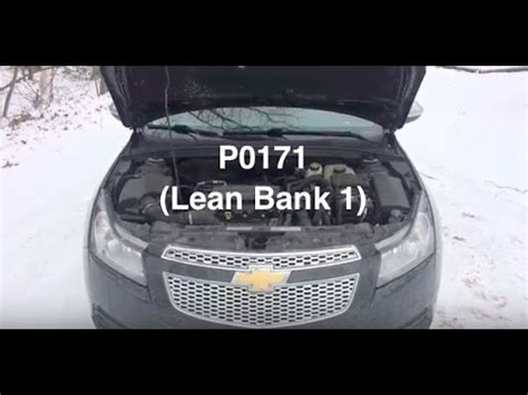 2012 chevy cruze check engine light p0171 code chevy cruze check engine light lean bank 1