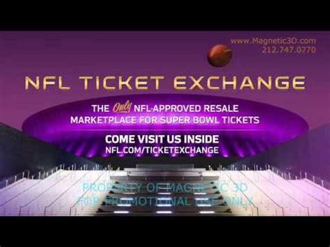 Nfl Ticket Exchange Super Bowl Xlviii Sweepstakes - magnetic 3d super bowl xlvii nfl ticket exchange promo youtube