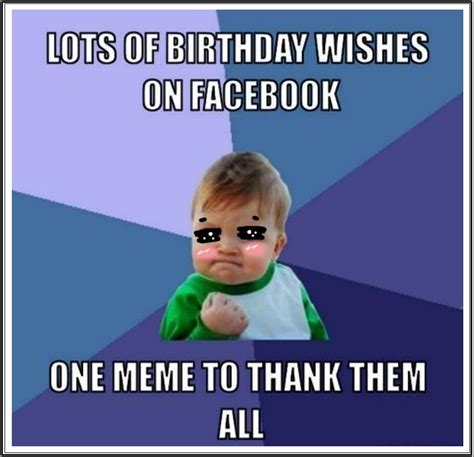 Birthday Thank You Meme - funny birthday thank you meme quotes happy birthday wishes