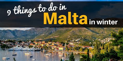 things to do on 9 things to do in malta in winter travelling buzz
