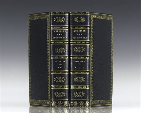 a dictionary adapted to the constitution and laws of the united states of america and of the several states of the american union with added kelham s dictionary of the norman and books bouvier dictionary edition