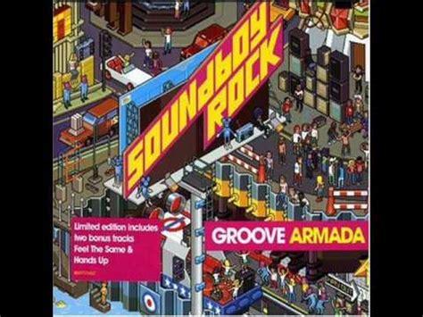 sweet sound groove armada groove armada sweet sound