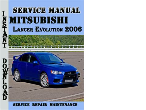 mitsubishi lancer evolution 2006 service repair manual download m