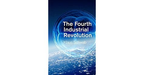 shaping the fourth industrial revolution books the fourth industrial revolution by klaus schwab