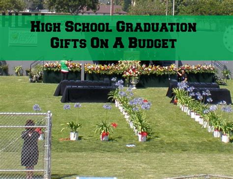 inexpensive graduation gifts graduation ideas gifts food and