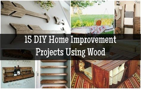 home improvement diy projects 15 diy home improvement projects using wood