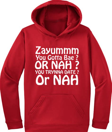 New Products You Ve Gotta Try by You Gotta Bae Quotes Hoodie Newgraphictees