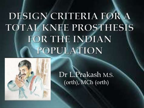 design criteria for a l design criteria for a total knee prosthesis for the indian