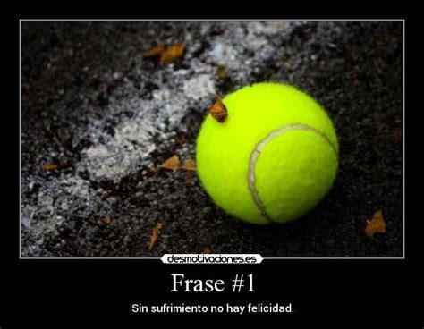 imagenes motivadoras tenis frase 1 desmotivaciones