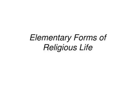 the elementary forms of the religious a study in religious sociology classic reprint books ppt the sociology of emile durkheim powerpoint