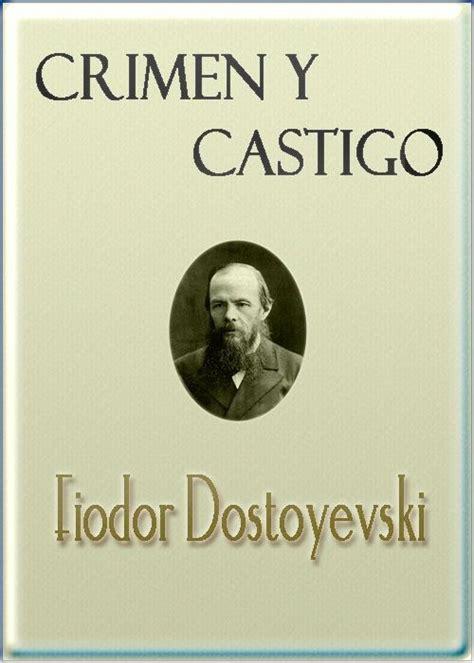 libro crimen y castigo 70 best libros images on literature book covers and reading