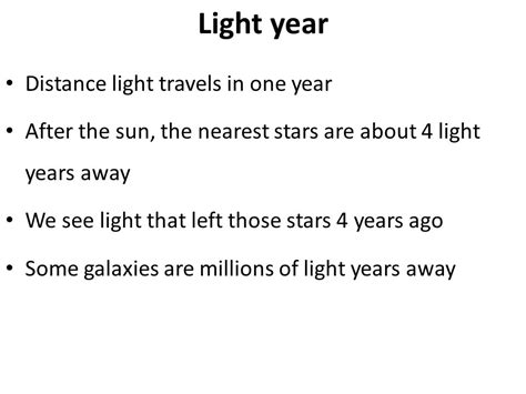 Distance Light Travels In One Year by P7 21st Century Science Ocr Revision Ppt