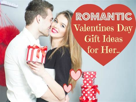 best valentines gift for her top 5 unique valentine day gift ideas for her romantic