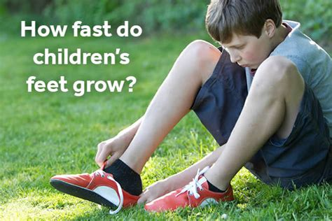 how fast do children s feet grow