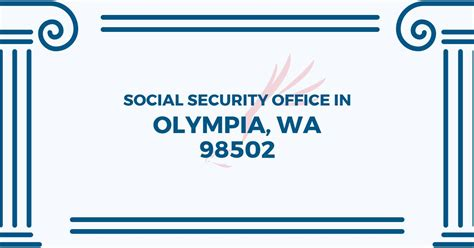 social security office in olympia washington 98502 get