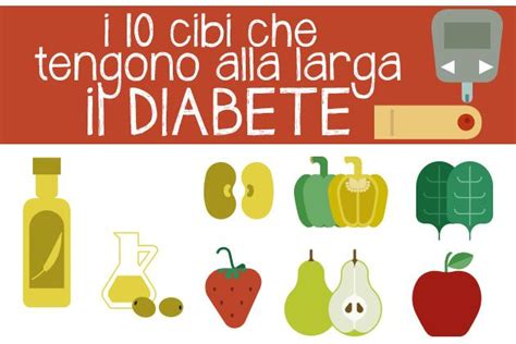 alimenti contro diabete i 10 cibi tengono alla larga il diabete diabete