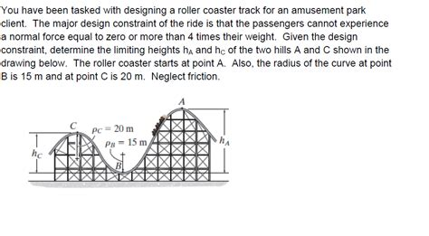 theme park questionnaire you have been tasked with designing a roller coaster