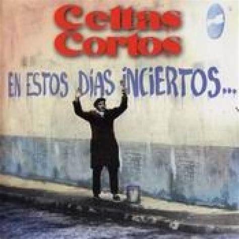 canciones celtas cortos el emigrante letra celtas cortos canci 243 n m 250 sica 1996