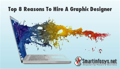 Top 8 Reasons To Tell The by Top 8 Reasons To Hire A Graphic Designer