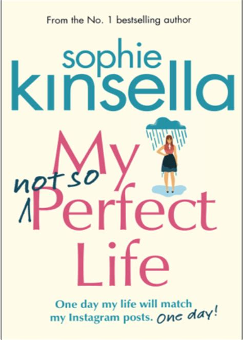 my not so perfect sophie kinsella reveals new book my not so perfect life handwrittengirl