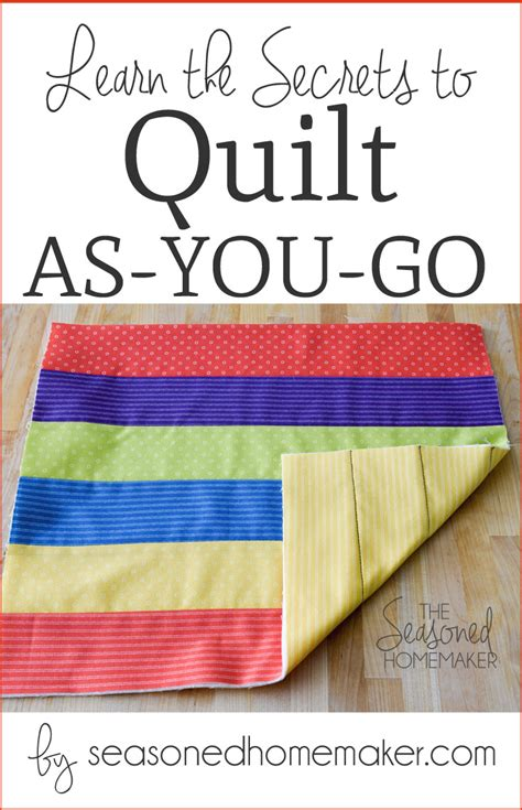 Quilt As You Go Methods by Fast Easy Quilting With Quilt As You Go The Seasoned