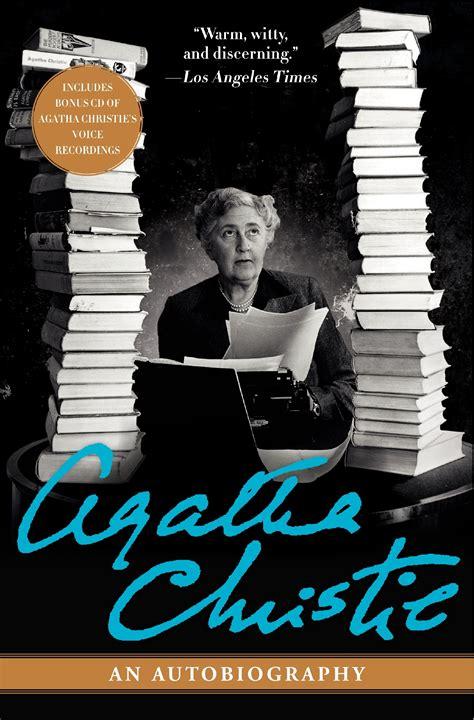 Agahta Christie An Autobiography Agatha Christie agatha christie an autobiography lori tiron pandit