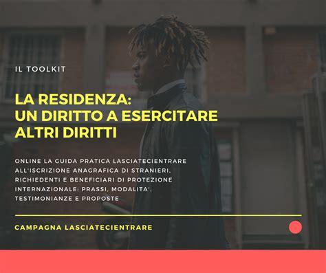 permesso di soggiorno residenza il diritto di residenza toolkit per l iscrizione