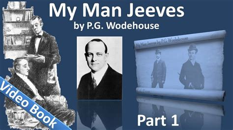 my man jeeves full audio book by p g wodehouse 1881 part 1 my man jeeves audiobook by p g wodehouse chs 1